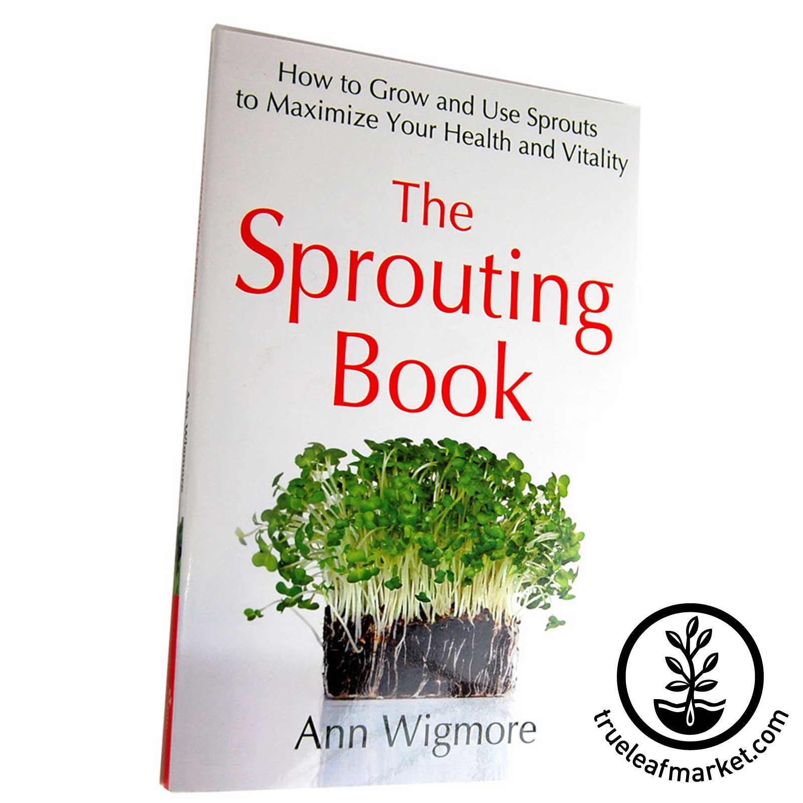 The Sprouting Book by Ann Wigmore