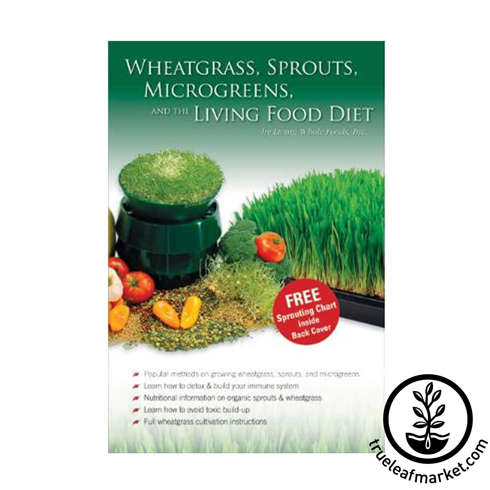 Wheatgrass, sprouts, and the living food diet book