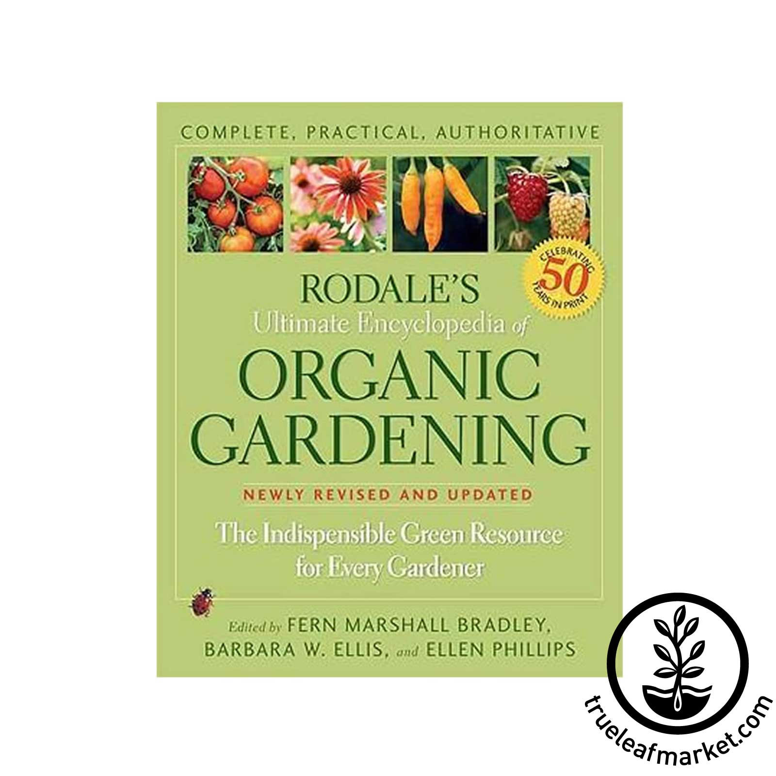Rodales Ultimate Encyclopedia of Organic Gardening Book