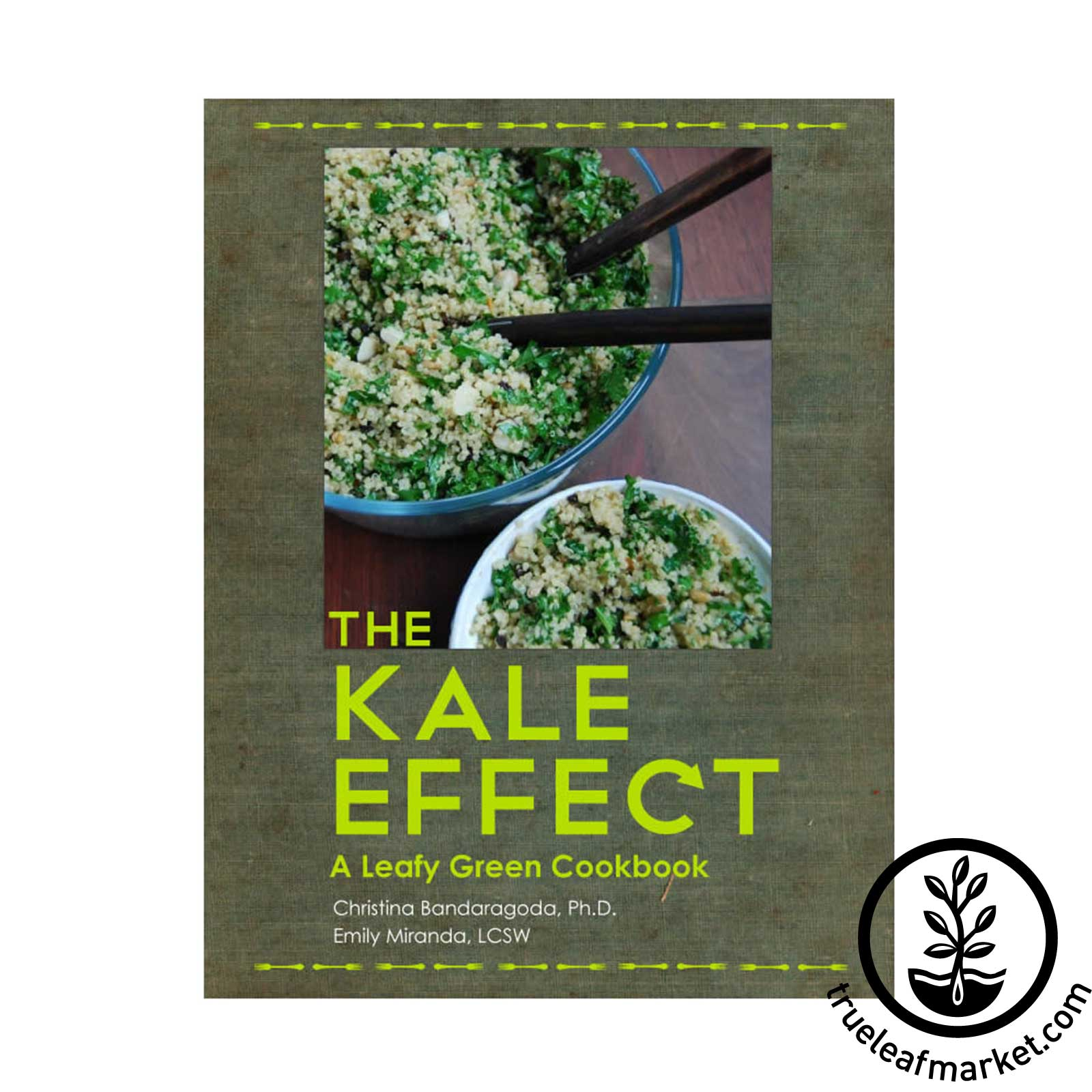 Book: The Kale Effect - A Leafy Green Cookbook
