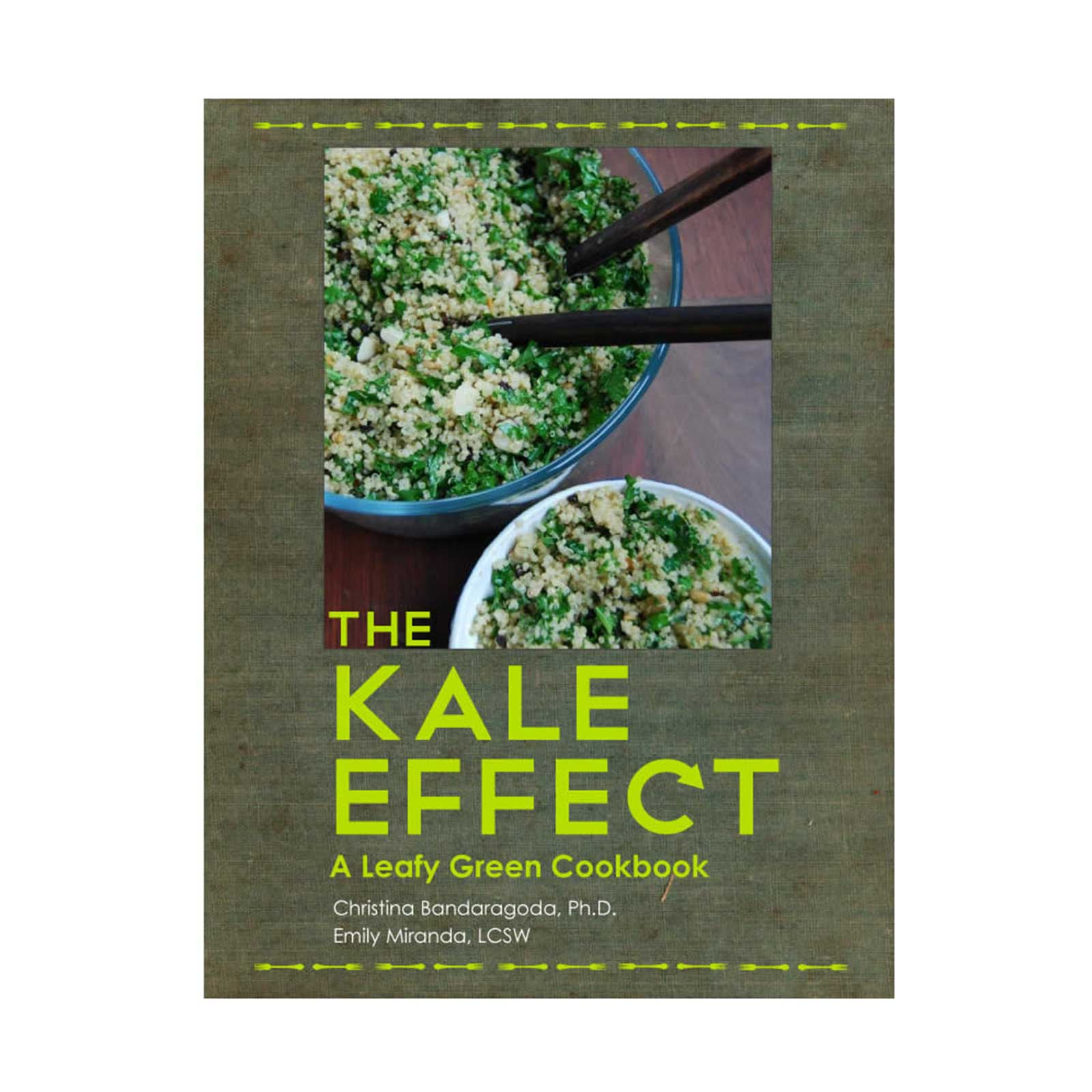 The Kale Effect - A Leafy Green Cookbook - Book